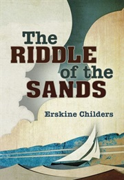 The Riddle of the Sands (Erskine Childers)