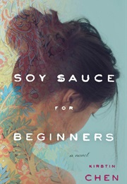 Soy Sauce for Beginners (Kirstin Chen)