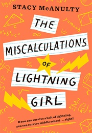 The Miscalculations of Lightning Girl (Stacy Mcanulty)