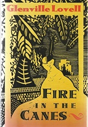 Fire in the Canes (Glenville Lovell)