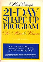 Miss Craig's 21-Day Shape-Up Program for Men and Women (Marjorie Craig)