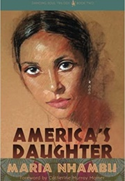 America's Daughter (Maria Nhambu)