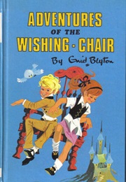 Adventures of the Wishing Chair (Enid Blyton)