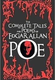 The Complete Tales and Poems of Edgar Allan Poe (Edgar Allan Poe)