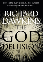 The God Delusion (Richard Dawkins)