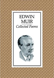 Collected Poems (Edwin Muir)