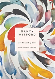 The Pursuit of Love (Nancy Mitford)