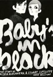 Arne Bellstorf: Baby's in Black - The Story of Astrid Kircherr & Stuar