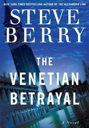 The Venetian Betrayal (Steve Berry)