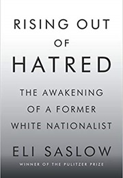 Rising Out of Hatred (Eli Saslow)