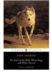 The Call of the Wild, White Fang & Other Stories (Jack London)