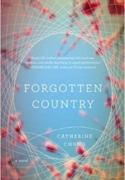 Forgotten Country (Catherine Chung)