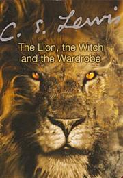 The Lion, the Witch and the Wardrobe (C.S.Lewis)