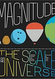 Magnitude: The Scale of the Universe (Megan Watzke and Kimberly Arcand)