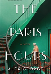 The Paris Hours (Alex George)