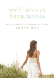 We'll Always Have Summer (Jenny Han)