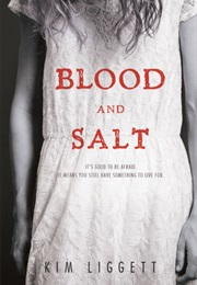 Blood and Salt (Kim Liggett)
