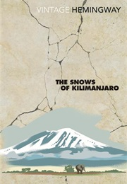 The Snows of Kilimanjaro (Ernest Hemingway)