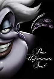 Poor Unfortunate Soul: A Tale of the Sea Witch (Serena Valentino)