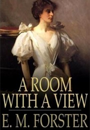 A Room With a View (E. M. Forster)