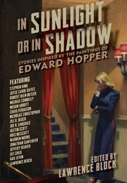 In Sunlight and in Shadow: Stories Inspired (Lawrence Block)