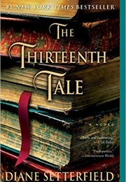 The Thirteenth Tale (Diane Setterfield)