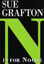 N Is for Noose (Sue Grafton)