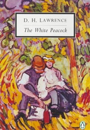 The White Peacock (D.H. Lawrence)