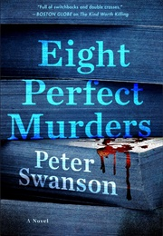 Eight Perfect Murders (Peter Swanson)