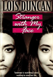 Stranger With My Face (Lois Duncan)