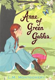 Anne of Green Gables – LM Montgomery
