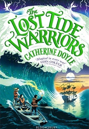 The Lost Tide Warriors (Catherine Doyle)
