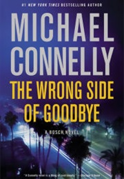The Wrong Side of Goodbye (Harry Bosch #21) (Michael Connelly)