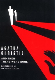 And Then There Were None (Agatha Christie)