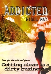 Addicted (Nigel May)