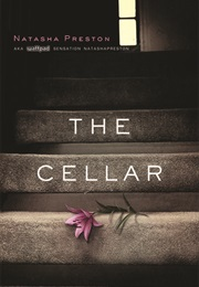 The Cellar (Natasha Preston)
