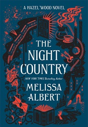 The Night Country (Melissa Albert)