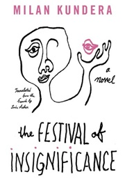The Festival of Insignificance (Milan Kundera)