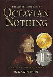The Astonishing Life of Octavian Nothing, Traitor to the Nationion