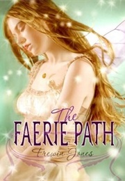 The Faerie Path (Frewin Jones)