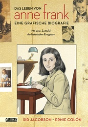 Anne Frank: The Anne Frank House Authorized Graphic Biography (Sid Jacobson, Ernie Colón)