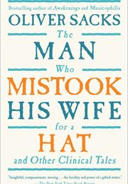 The Man Who Mistook His Wife for a Hat: And Other Clinical Tales by Ol