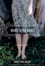 Deadly Little Secret (Laurie Faria Stolarz)