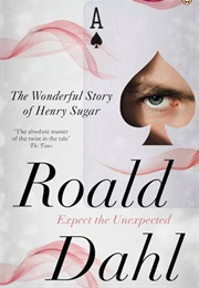 The Wonderful Story of Henry Sugar (Roald Dahl)
