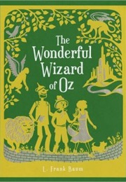 The Wonderful Wizard of Oz (L. Frank Baum)