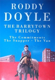 The Barrytown Trilogy (Roddy Doyle)
