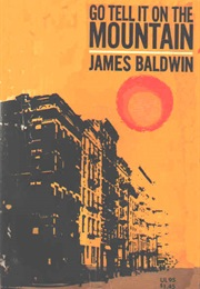Go Tell It on the Mountain (James Baldwin)