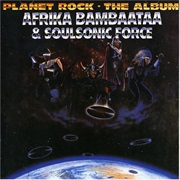 Afrika Bambaataa and the Soul Sonic Force Planet Rock