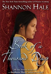 Book of a Thousand Days (Shannon Hale)