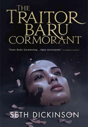 The Traitor Baru Cormorant (Seth Dickinson)